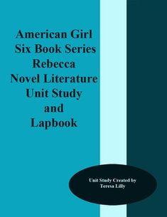 American Girls: Rebecca Novel Literature Unit Study and Lapbook