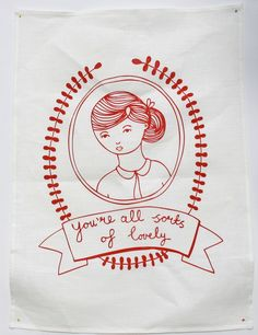 """""""You're All Sorts of Lovely"""" tea towel by Able & Game, $20"""