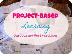 Project-Based Learning How-To: Our Journey Westward