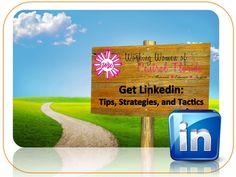 linkedin-tips-and-strategies by Dawn Jensen via Slideshare