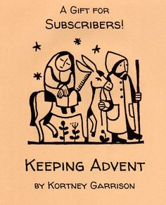 Keeping Advent :: A