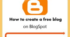 How to Create a Blog on BlogSpot (Beginner's Guide) | The Blogger Guide
