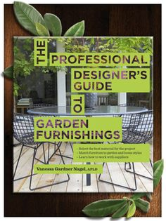 This book provides visual inspiration and practical applications so garden designers can make smart choices based on their clients' tastes and needs. Here are some outdoor design options from the book based on architectural style preferences!
