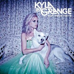 Kyla La Grange - Cut Your Teeth (Deluxe Edition) (2014) FLAC / Lossless » MEGABITOV.NET
