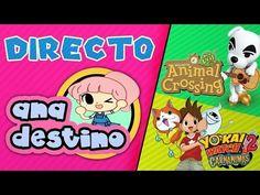 #AnaDestino | AGREGANDO SUSCRIPTORES! ACNL Y YO-KAI WATCH 2
