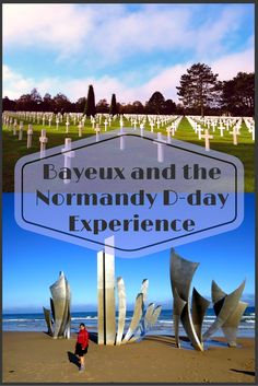 The D-day tour of Normandy walks one through the history of WW2. It's not just about the museums, it's about the battlefields and landing beaches where the altruistic soldiers breathed their last. Bayeux a commune in Normandy is a perfect start point for the D-day tours.