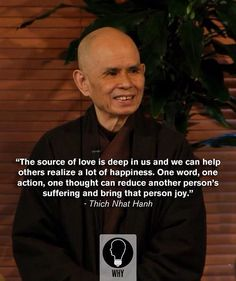 Thich Nhat Hanh is one of my favourite teachers/writers.