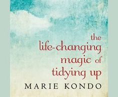 Link free library audio book download: The Life-Changing Magic of Tidying Up / Marie Kondo
