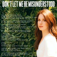 It's actually an old song from the by 'The Animals' but Lara Del Rey covered it. Top song whichever version you listen to. Lana Del Rey Lyrics, Lana Del Ray, When Everything Goes Wrong, Elizabeth Woolridge Grant, Cartoon Eyes, Brooklyn Baby, Born To Die, Old Song, Light Of My Life