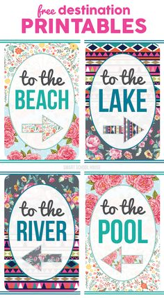 To the Beach, Pool, Lake, River FREE Printables- Where are you headed? Decorate with these free printables and get excited about your destination!