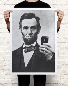 Abraham Lincoln selfie poster