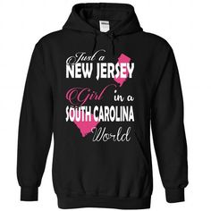 Just a New Jersey Girl In a SOUTH CAROLINA World - #hoodies for men #victoria secret sweatshirt. TAKE IT => https://www.sunfrog.com/Names/Just-a-New-Jersey-Girl-In-a-SOUTH-CAROLINA-World-Black-Hoodie.html?68278