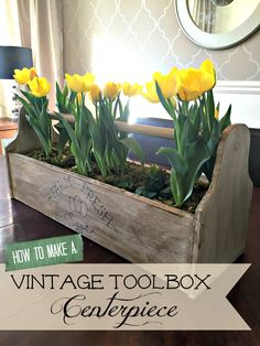 How to Make a Vintage Toolbox Easter or Spring Centerpiece Fixer Upper Style Farmhouse Vintage Toolbox