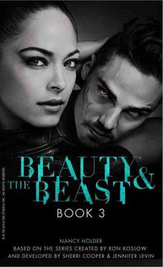 A New York Times best-selling author presents this third installment in the thrilling series based on the hit CW show Beauty the Beast. Original. TV tie-in. Color: Fire.