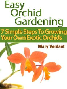 Free eBook for a limited time (no Kindle required). Download to your Kindle app or Cloud Reader for PC (opens into a browser) now before the price increases (follow http://pinterest.com/earthora/free-green-living-ebooks-from-greenebooksorg/ to hear about them first): Easy Orchid Growing: 7 Simple Steps To Growing Your Own Exotic Orchids
