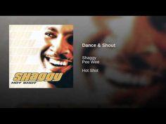 Shaggy.....Dance & Shout - YouTube