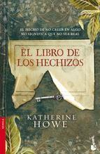 """""""El libro de los hechizos"""" - Katherine Howe"""
