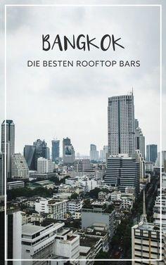 Cocktails und Ausblick: 9 Rooftop Bars in Bangkok im Vergleich.