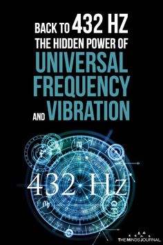 432 Hz is an alternative tuning that is mathematically consistent with the universe. Music based on 432 Hz transmits beneficial healing energy Chakras, Sound Wave Frequency, Tesla Quotes, Solfeggio Frequencies, Healing Codes, Spirit Science, Mind Power, Sound Healing, Quantum Physics