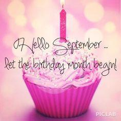 Hello December, let the birthday month begin pink cupcake month birthday september hello september happy birthday wishes september quotes Hello September Quotes, Hallo September, Welcome September, September Baby, September Birthday, Hello December, January, Birthday Month Quotes, Its My Birthday Month