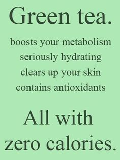 Green Tea is a miracle in a cup