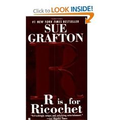 """R"" is for Ricochet (A Kinsey Millhone Mystery, Book 18): Sue Grafton: 9780425203866: Amazon.com: Books"