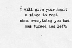 I will give your heart a place to rest. » I Love My LSI