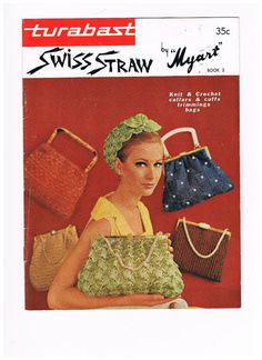 Late 50s early 60s handbag purse woven knit summer green red tan blue brown model magazine matching hat Vintage Swiss Straw Patterns by Myart Book 2 by SparrowFinds