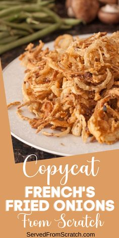 Take your holiday classics to a whole new level by making Copycat French's Fried Onions From Scratch and never buy store bought fried onions again! Side Dishes For Salmon, Side Dishes For Chicken, Dinner Side Dishes, Side Dishes Easy, Vegetable Side Dishes, Cat Recipes, Turkey Recipes, Healthy Recipes, Vegetarian Appetizers