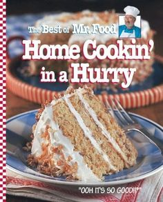 The Best of Mr. Food Home Cookin' in a Hurry by Mr. Food, www.amazon.com/...