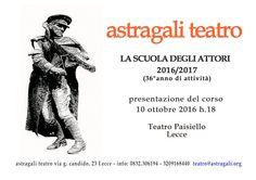 astragaliteatro: LA SCUOLA DEGLI ATTORI di Astràgali Teatro: presen...