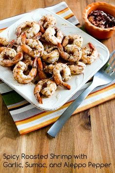 Spicy Roasted Shrimp with Garlic, Sumac, and Aleppo Pepper is quick, easy, and delicious! #LowCarb #GlutenFree   [from KalynsKitchen.com]