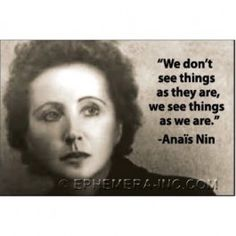 """We don't see things as they are, we see things as we are."" Anais Nin  Ephemera Fridge Art Home Decor"