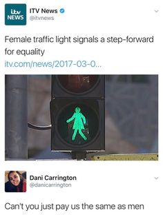 Were people actually upset over this tho?? Who fucking cares it's a signal to walk I mean the gender of the stick person does not bother me in the least are u shitting me