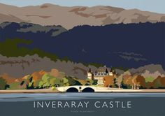 Inveraray Castle - Peter McDermott Places To Travel, Places To Go, Inveraray Castle, John Edwards, Rule Britannia, Poster City, City Painting, Country Paintings, England And Scotland