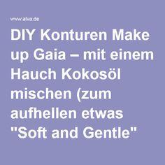 """DIY Konturen Make up und Augenbrauenpuder """"Gaia"""" von alva – mit einem Hauch Kokosöl mischen (zum aufhellen etwas """"Soft and Gentle"""" dazugeben) Farbpigmente Alleskönner """"Gaia"""". Preis/Leistung unschlagbar."""