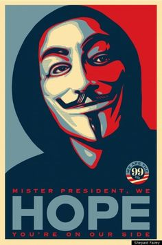 """Only difference is, Fairey has replaced President Obama's heavenward gaze with a """"V for Vendetta"""" Guy Fawkes mask -- one of the key props used by Occupy Wall Street protesters. Description from democracyindistress.com. I searched for this on bing.com/images"""