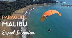 This week, we have been chatting with Expert paraglider; He offers awesome motored paragliding experiences over the beaches of Malibu in southern California. Experience Gifts, Paragliding, Southern California, Interview, News, Day, Beach, The Beach, Beaches