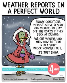 The Perfect Weather Report - Fowl Language Comics