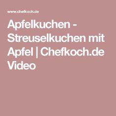 Apfelkuchen - Streuselkuchen mit Apfel | Chefkoch.de Video
