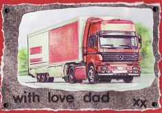 3D truck 'with love dad xx' card (by Tassie Scrapangel)