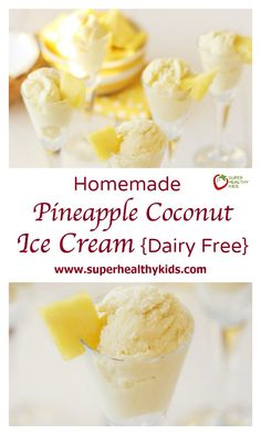Pineapple Coconut Ice Cream Dairy Free. The Best & Healthiest Dairy Free Ice Cream! www.superhealthykids.com/homemade-pineapple-coconut-ice-cream-dairy-free