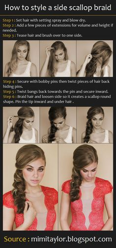 How to style a side scallop braid        How To :  -  Set hair with setting spray and blow dry.  -  Add a few pieces of extensions for vol...