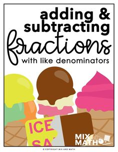Adding and Subtracting Fractions with Like Denominators Project - 4th Grade Fractions, Teaching Fractions, Fourth Grade Math, Teaching Math, Adding And Subtracting Fractions, Math Workbook, Math Projects, Math Activities, Science Resources