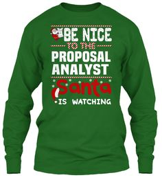 Be Nice To The Proposal Analyst Santa Is Watching.   Ugly Sweater  Proposal Analyst Xmas T-Shirts. If You Proud Your Job, This Shirt Makes A Great Gift For You And Your Family On Christmas.  Ugly Sweater  Proposal Analyst, Xmas  Proposal Analyst Shirts,  Proposal Analyst Xmas T Shirts,  Proposal Analyst Job Shirts,  Proposal Analyst Tees,  Proposal Analyst Hoodies,  Proposal Analyst Ugly Sweaters,  Proposal Analyst Long Sleeve,  Proposal Analyst Funny Shirts,  Proposal Analyst Mama…