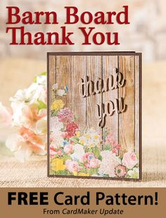 Barn Board Thank You Download from CardMaker newsletter. Click on the photo to access the free pattern. Sign up for this free newsletter here: AnniesEmailUpdates.com.