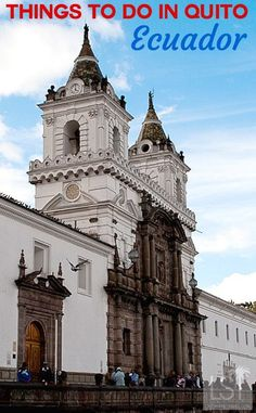 Visiting the church of San Francisco in Ecuador's capital, is one of many great things to do in Quito