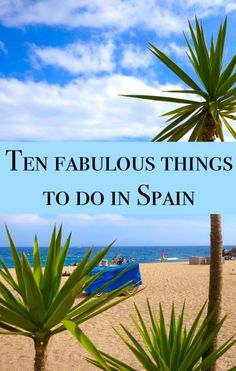 Planning a Spanish travel itinerary? Here is a list of top things to do in Spain.