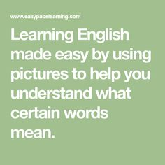 Learning English made easy by using pictures to help you understand what certain words mean. English Grammar Pdf, English Prepositions, English Language, Learn English Words, English Lessons, Learning English, Grammar Lessons, Simple Pictures, Make It Simple