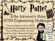 STEM Engineering Challenge Novel Pack ~ Harry Potter & the Sorcerer's Stone ~ $ Gringott's Cart Track Challenge Make a Magic Wand Challenge Build a Broomstick Challenge Create a Quidditch Pitch Challenge Golden Snitch Launcher Challenge Design a Dragon Challenge